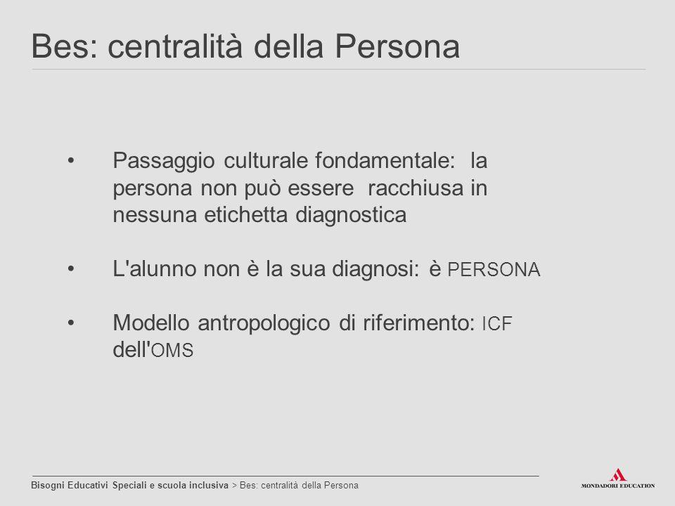 Bes: centralità della Persona