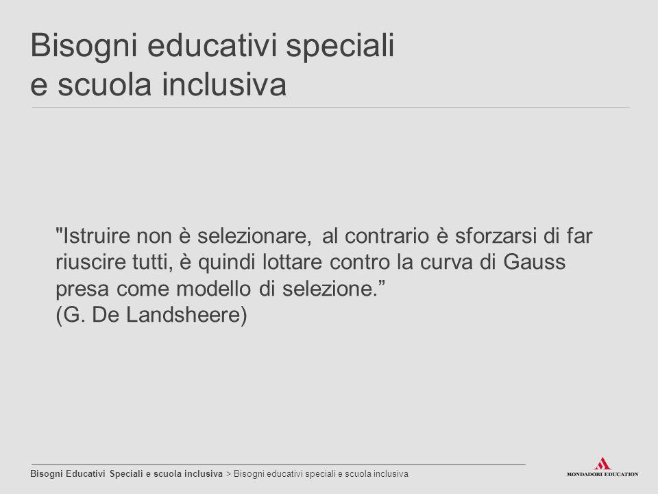 Bisogni educativi speciali e scuola inclusiva