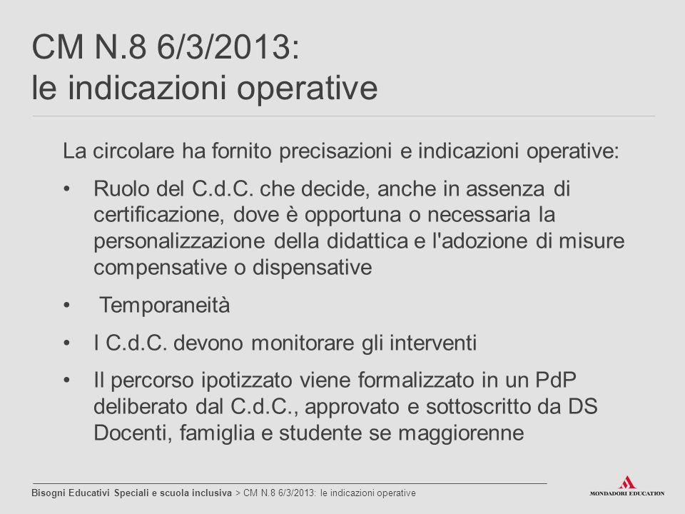 CM N.8 6/3/2013: le indicazioni operative