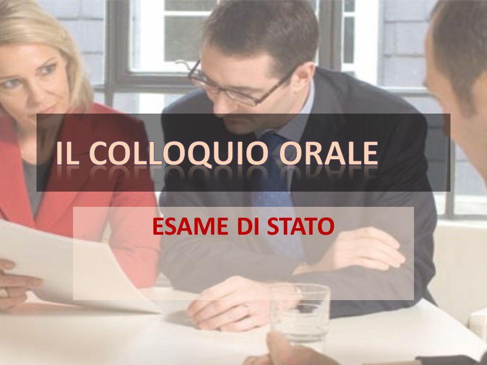 IL COLLOQUIO ORALE ESAME DI STATO