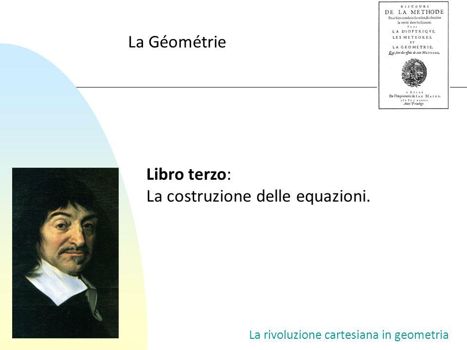 La costruzione delle equazioni.