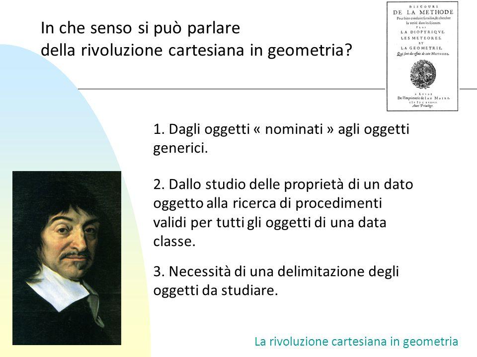 In che senso si può parlare della rivoluzione cartesiana in geometria