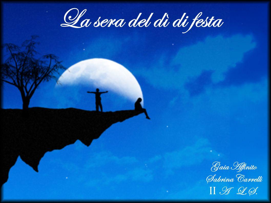 Gaia Affinito Sabrina Carrelli II A L.S.