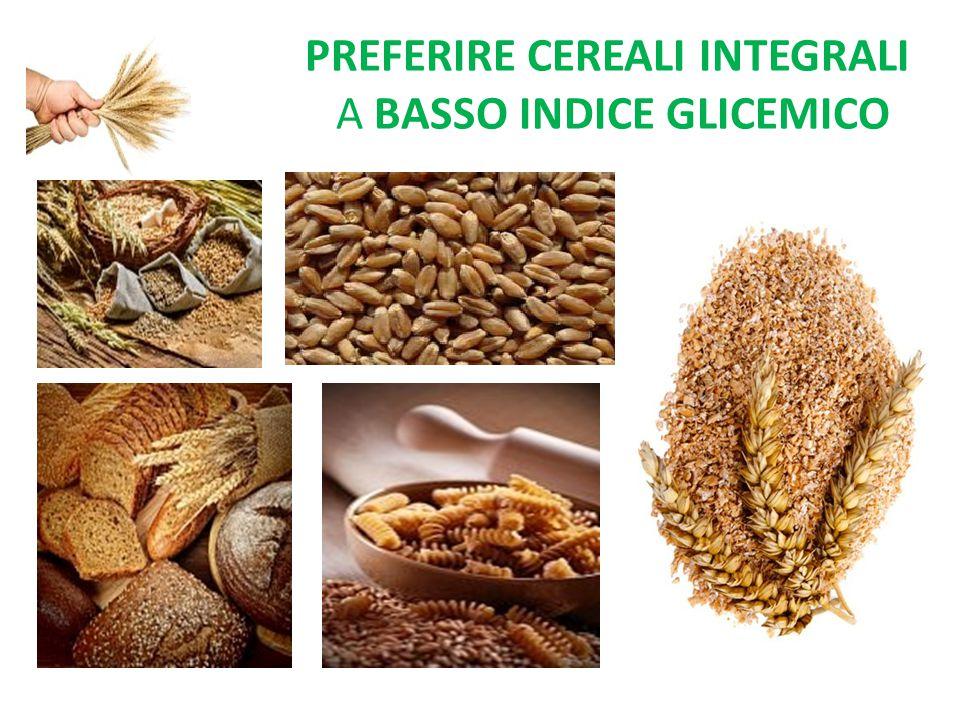 preferire cereali integrali a basso indice glicemico