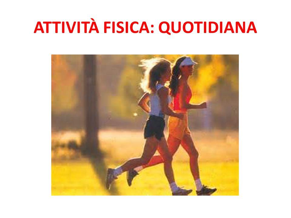 Attività fisica: quotidiana