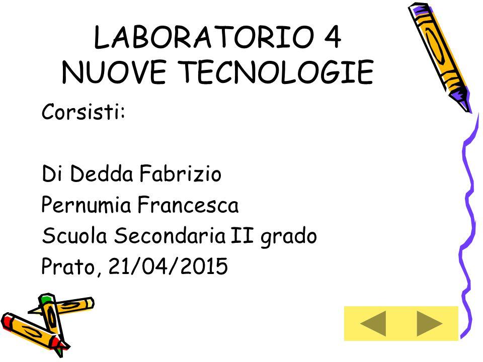 LABORATORIO 4 NUOVE TECNOLOGIE