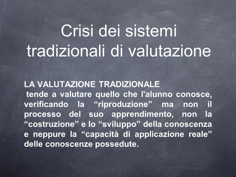 Crisi dei sistemi tradizionali di valutazione