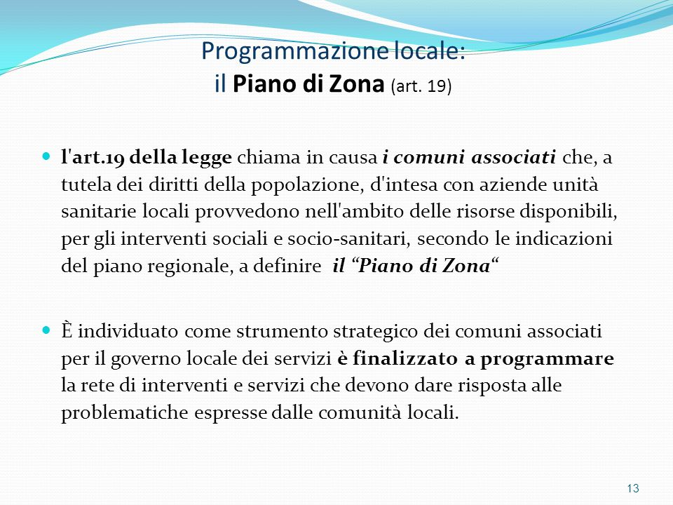 Programmazione locale: il Piano di Zona (art. 19)