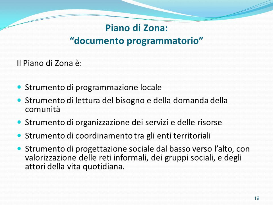 Piano di Zona: documento programmatorio