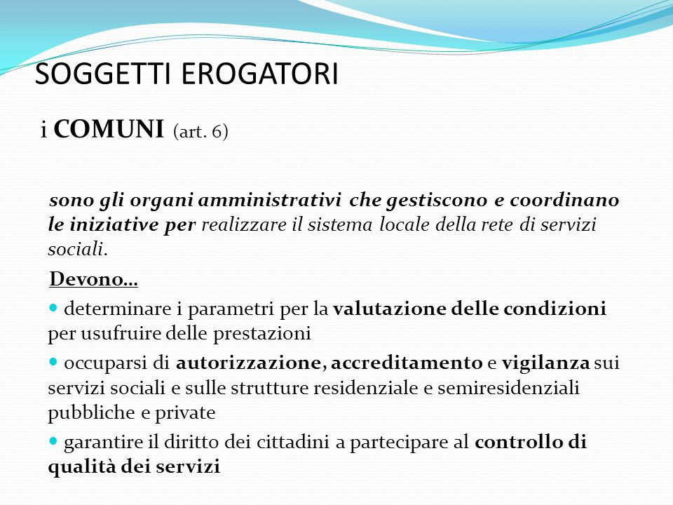 SOGGETTI EROGATORI i COMUNI (art. 6)