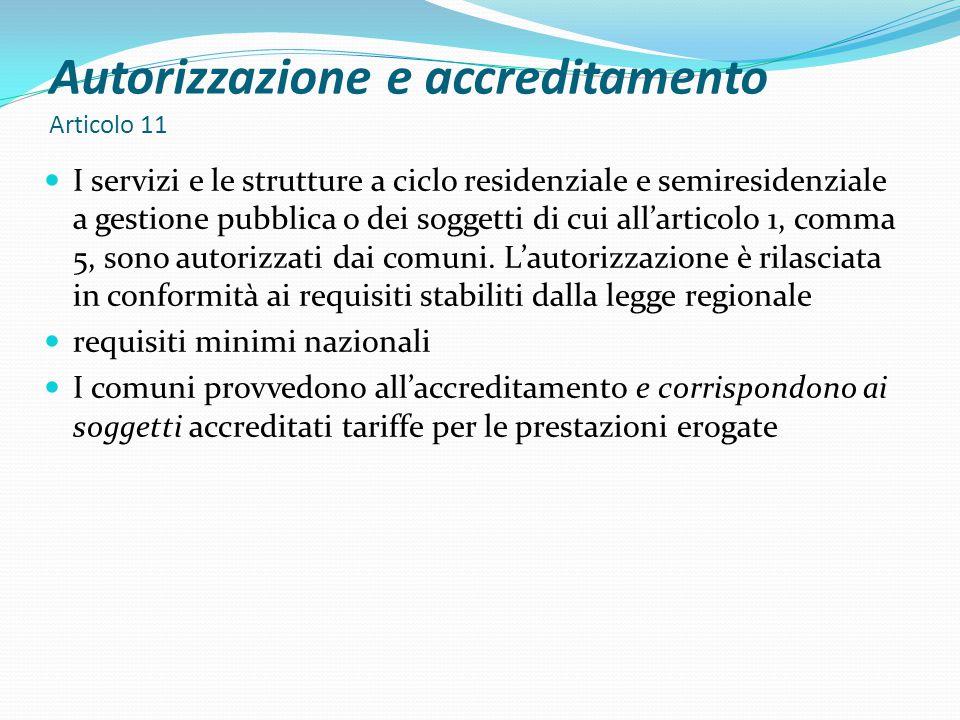 Autorizzazione e accreditamento Articolo 11