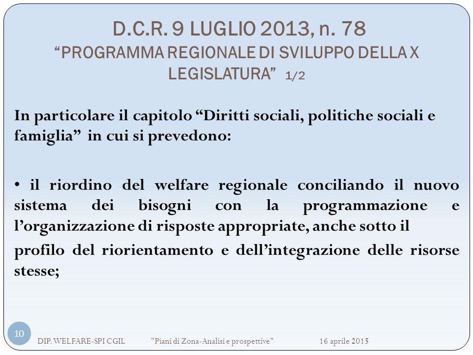 D.C.R. 9 LUGLIO 2013, n. 78 PROGRAMMA REGIONALE DI SVILUPPO DELLA X LEGISLATURA 1/2