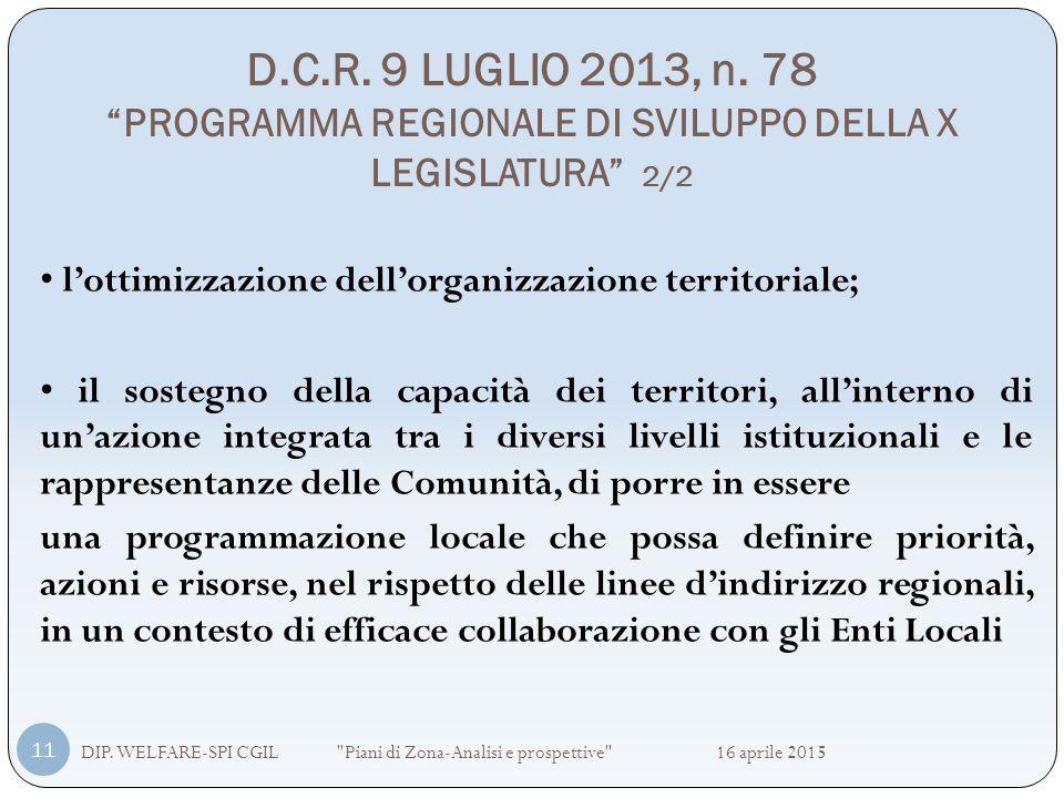 D.C.R. 9 LUGLIO 2013, n. 78 PROGRAMMA REGIONALE DI SVILUPPO DELLA X LEGISLATURA 2/2