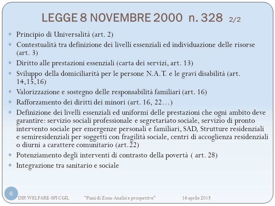 LEGGE 8 NOVEMBRE 2000 n. 328 2/2 Principio di Universalità (art. 2)