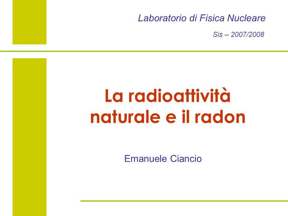 La radioattività naturale e il radon