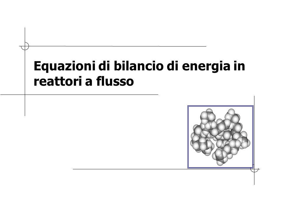 Equazioni di bilancio di energia in reattori a flusso
