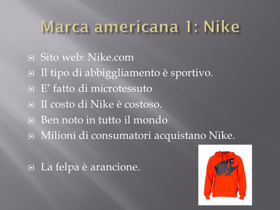 Marca americana 1: Nike Sito web: Nike.com