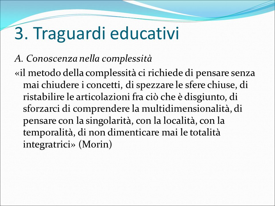 3. Traguardi educativi