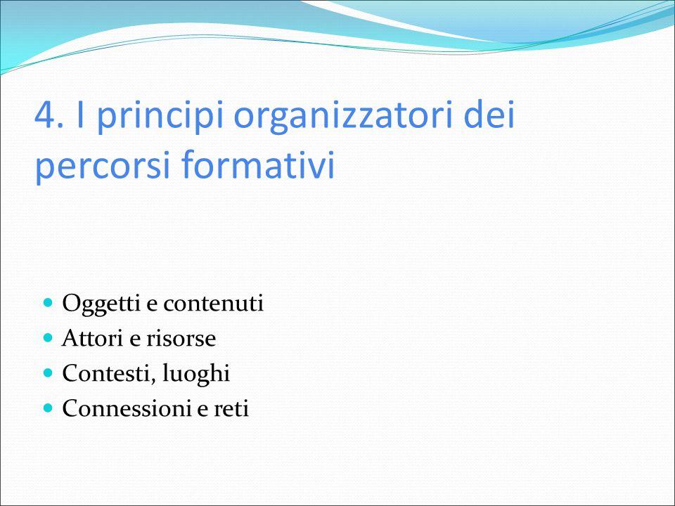 4. I principi organizzatori dei percorsi formativi