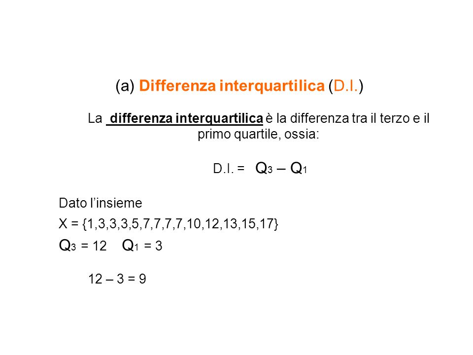 (a) Differenza interquartilica (D. I