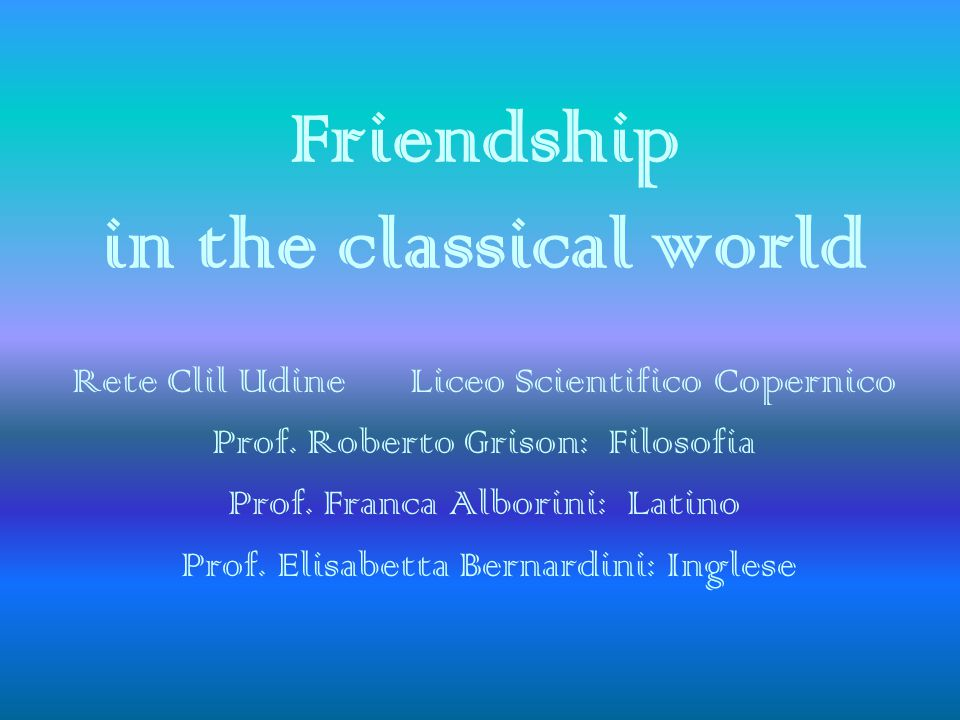 Friendship in the classical world