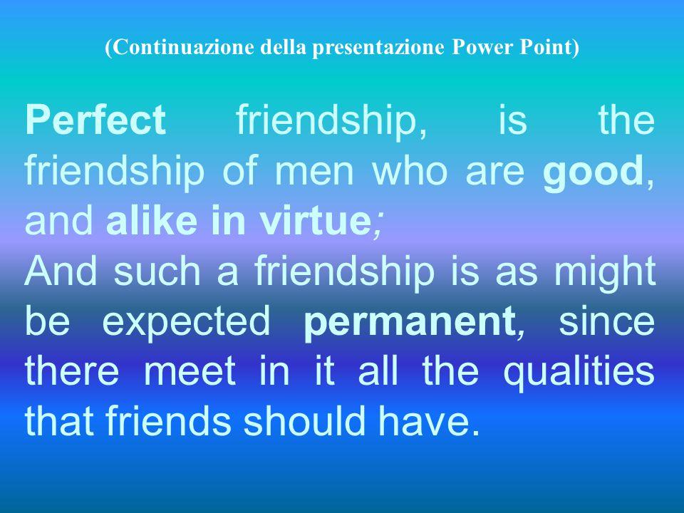 (Continuazione della presentazione Power Point)