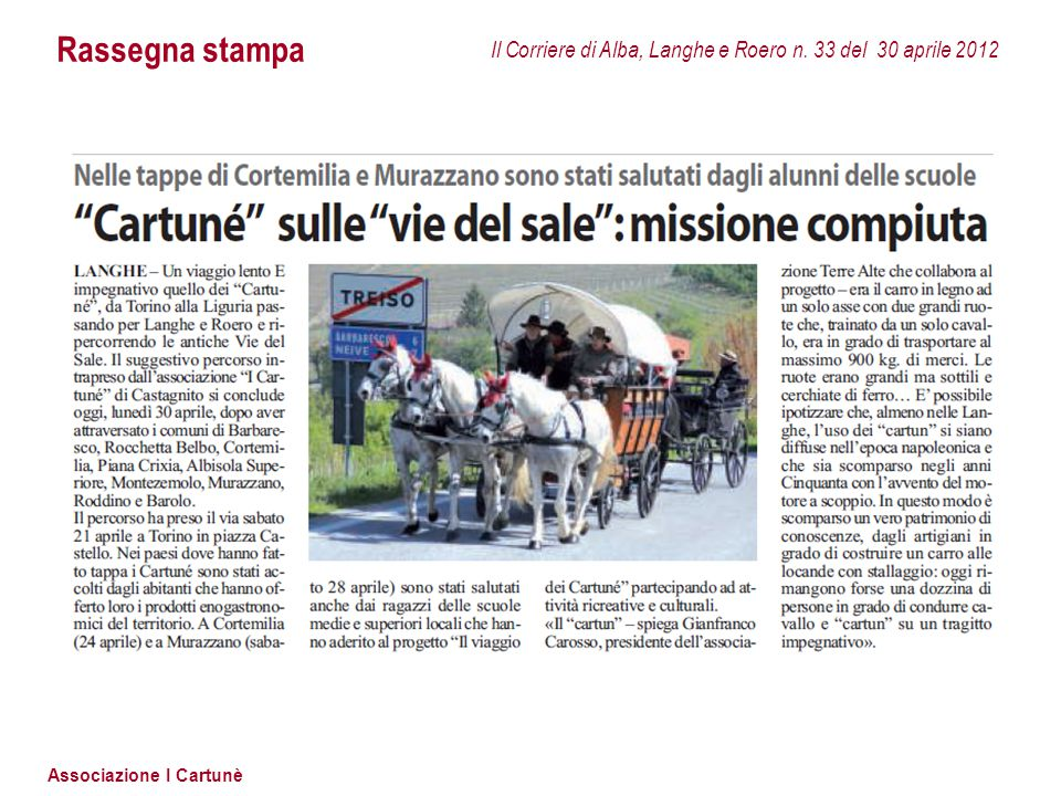 Rassegna stampa Il Corriere di Alba, Langhe e Roero n. 33 del 30 aprile 2012
