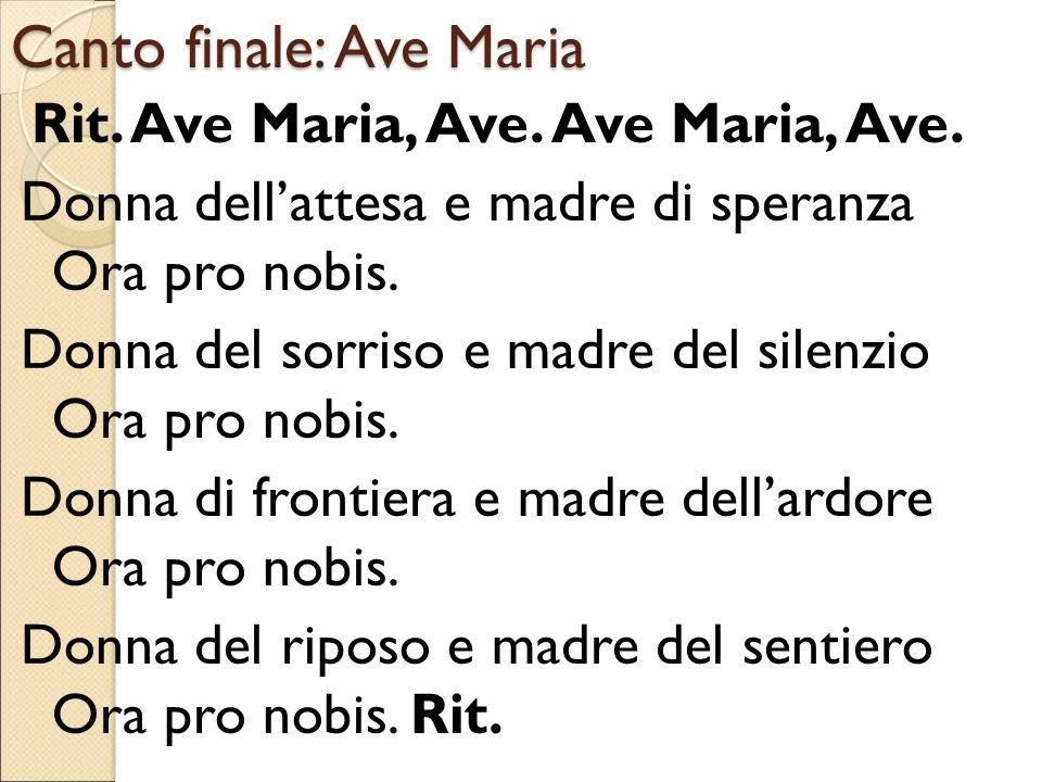 Canto finale: Ave Maria