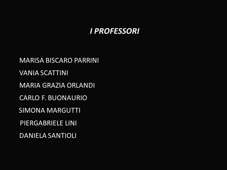 I PROFESSORI MARISA BISCARO PARRINI VANIA SCATTINI