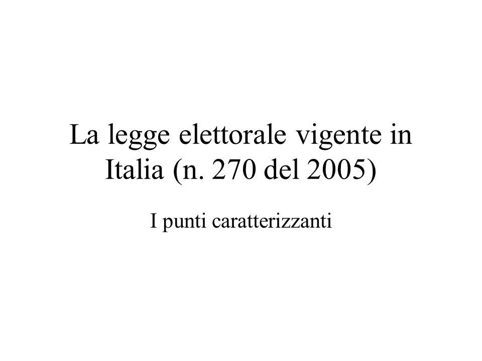 La legge elettorale vigente in Italia (n. 270 del 2005)