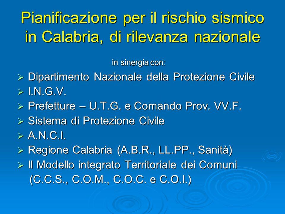 Pianificazione per il rischio sismico in Calabria, di rilevanza nazionale