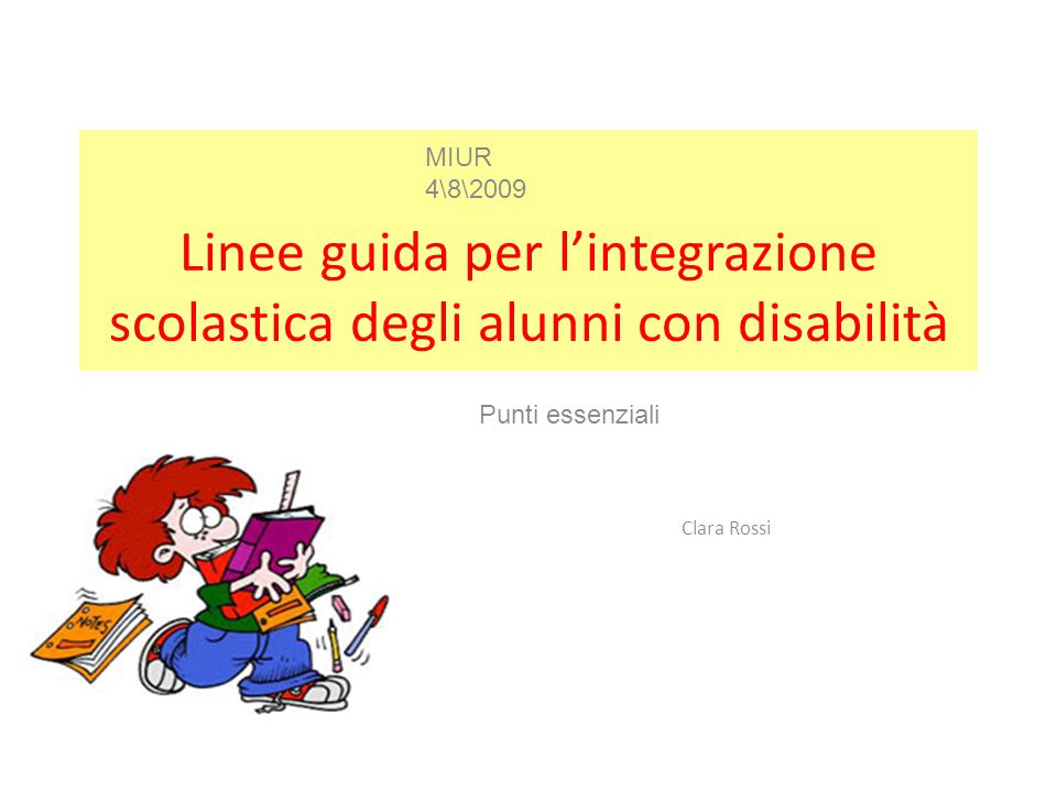 Linee guida per l'integrazione scolastica degli alunni con disabilità