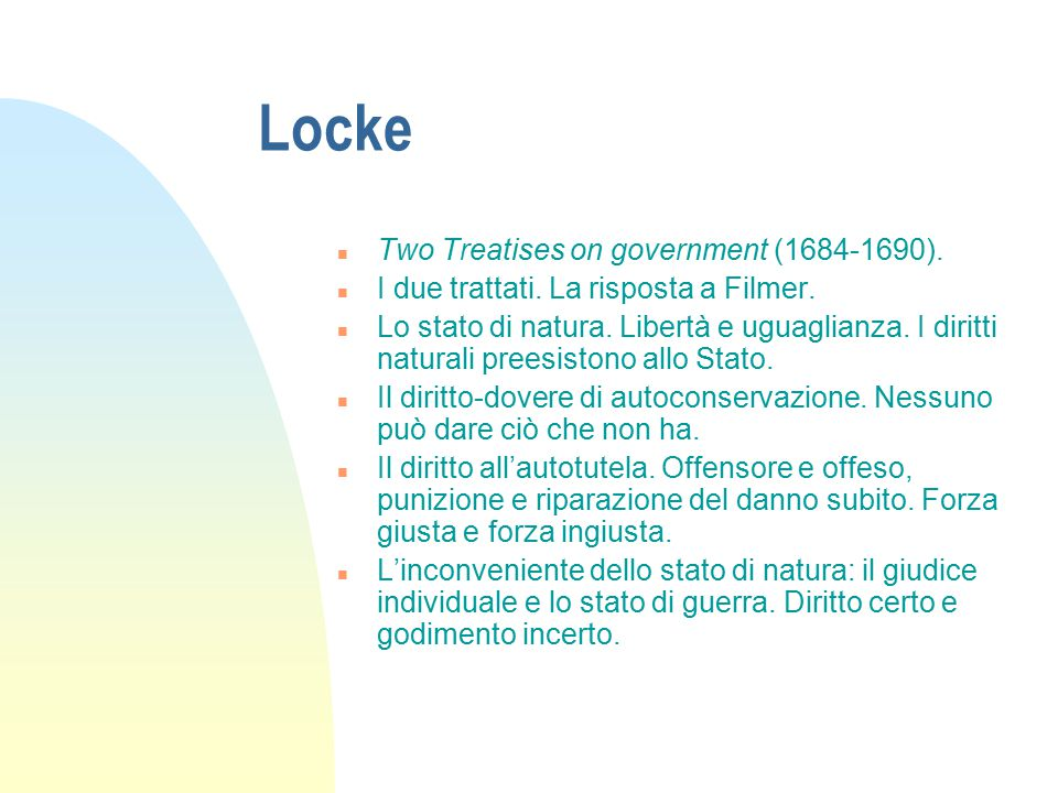 Locke Two Treatises on government (1684-1690).