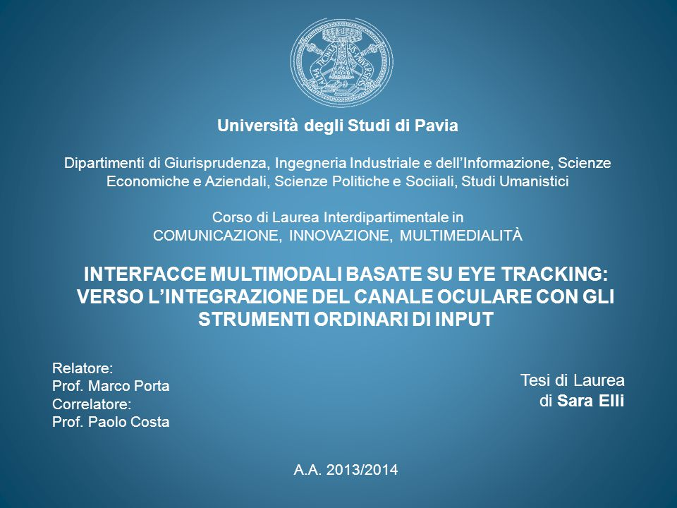 INTERFACCE MULTIMODALI BASATE SU EYE TRACKING: