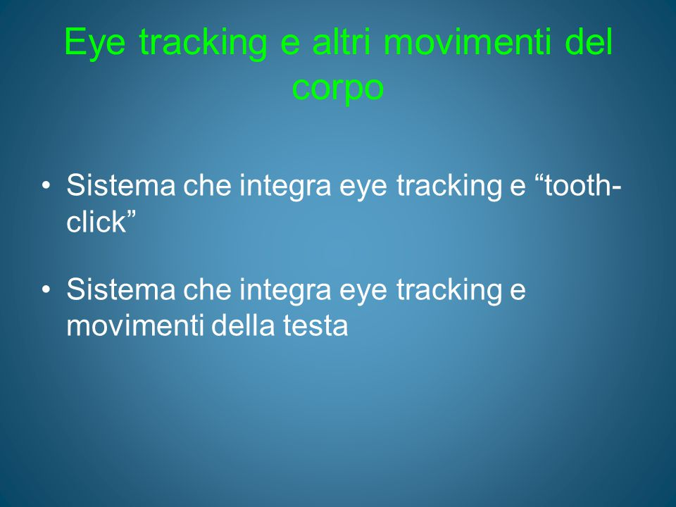 Eye tracking e altri movimenti del corpo