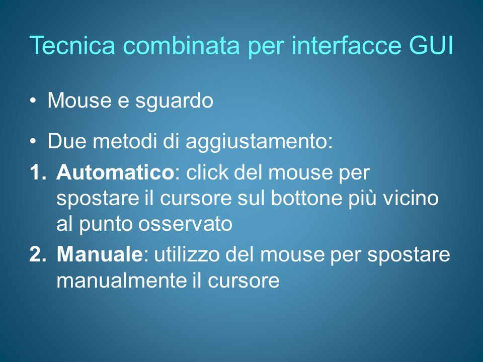 Tecnica combinata per interfacce GUI