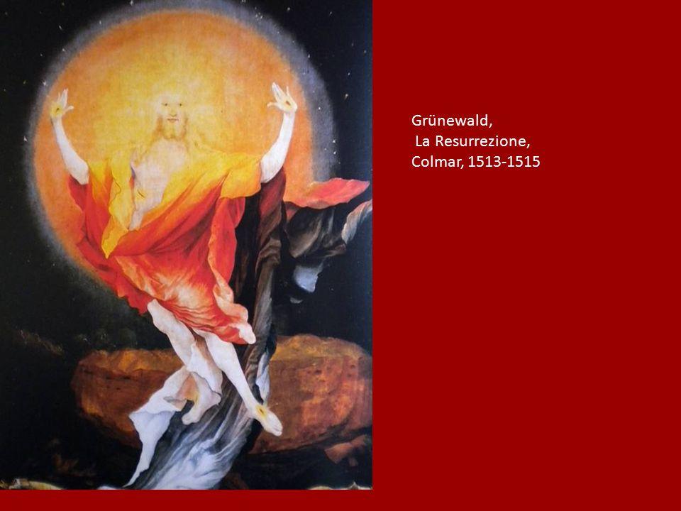 Grünewald, La Resurrezione, Colmar, 1513-1515