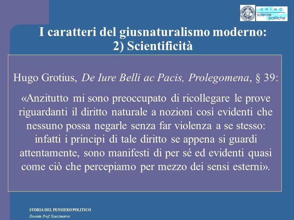 I caratteri del giusnaturalismo moderno: 2) Scientificità