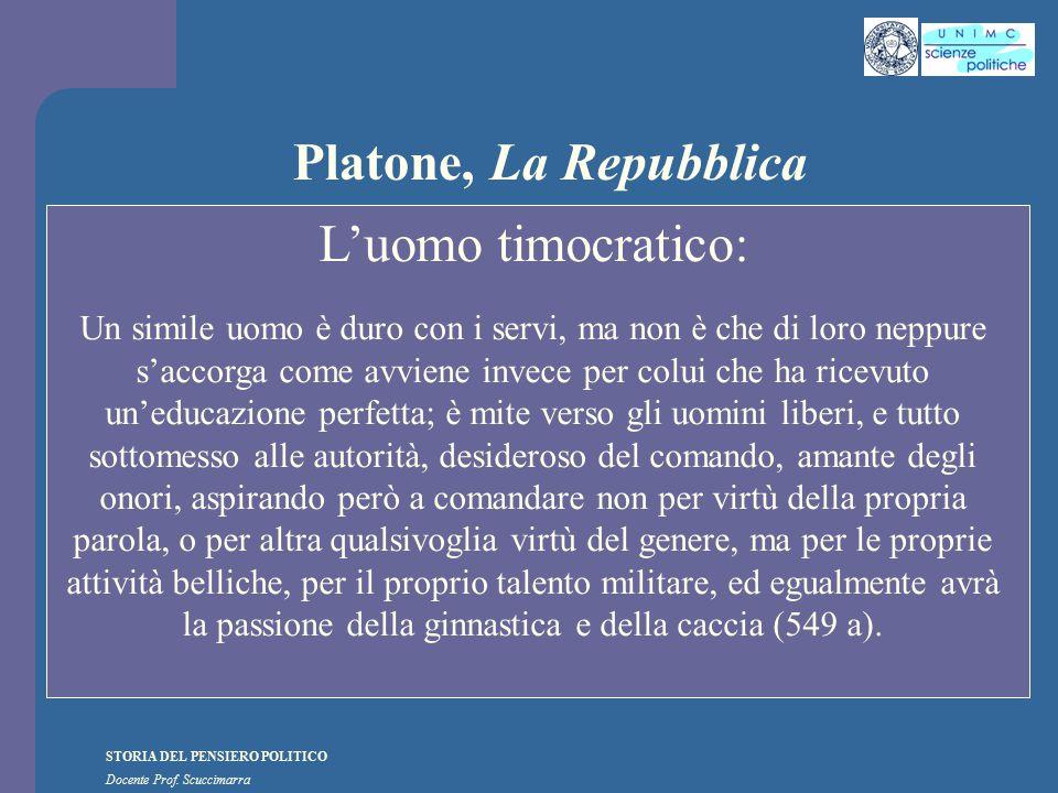 Platone, La Repubblica L'uomo timocratico: