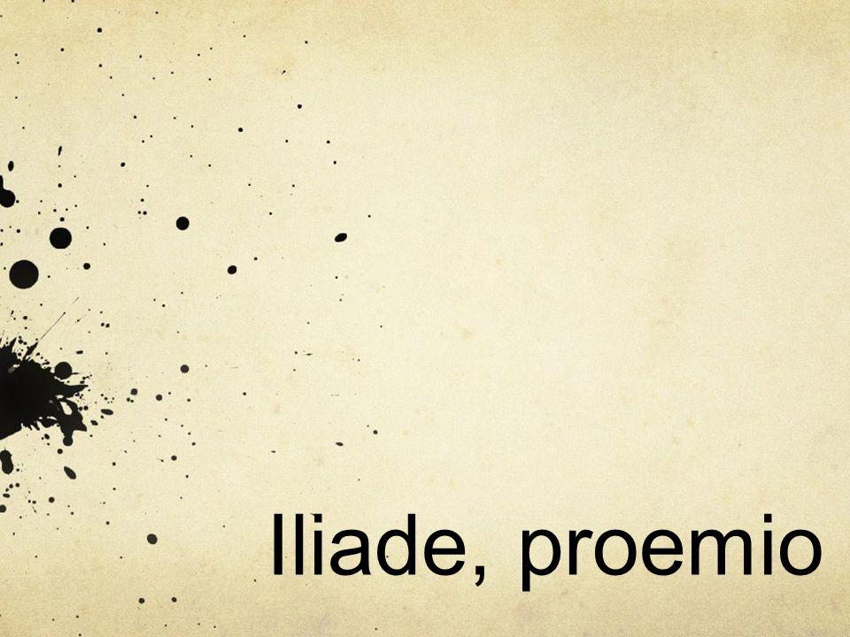 Iliade, proemio