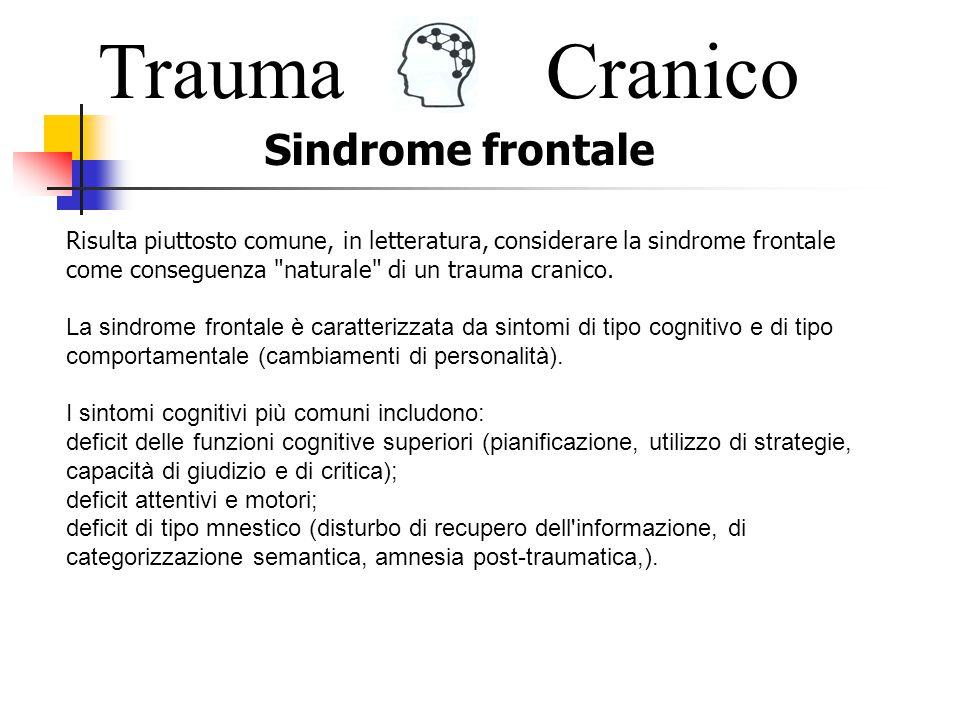 Trauma Cranico Sindrome frontale