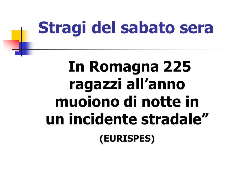 Stragi del sabato sera In Romagna 225 ragazzi all'anno muoiono di notte in un incidente stradale (EURISPES)