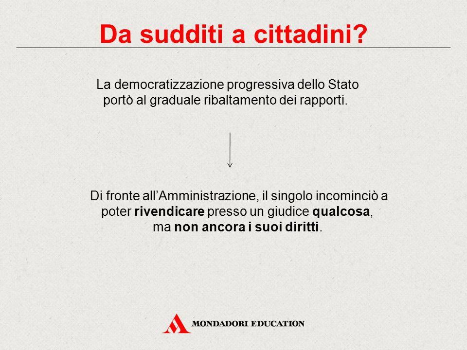 Da sudditi a cittadini La democratizzazione progressiva dello Stato