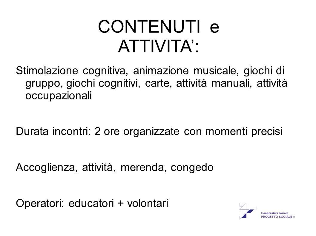 CONTENUTI e ATTIVITA':