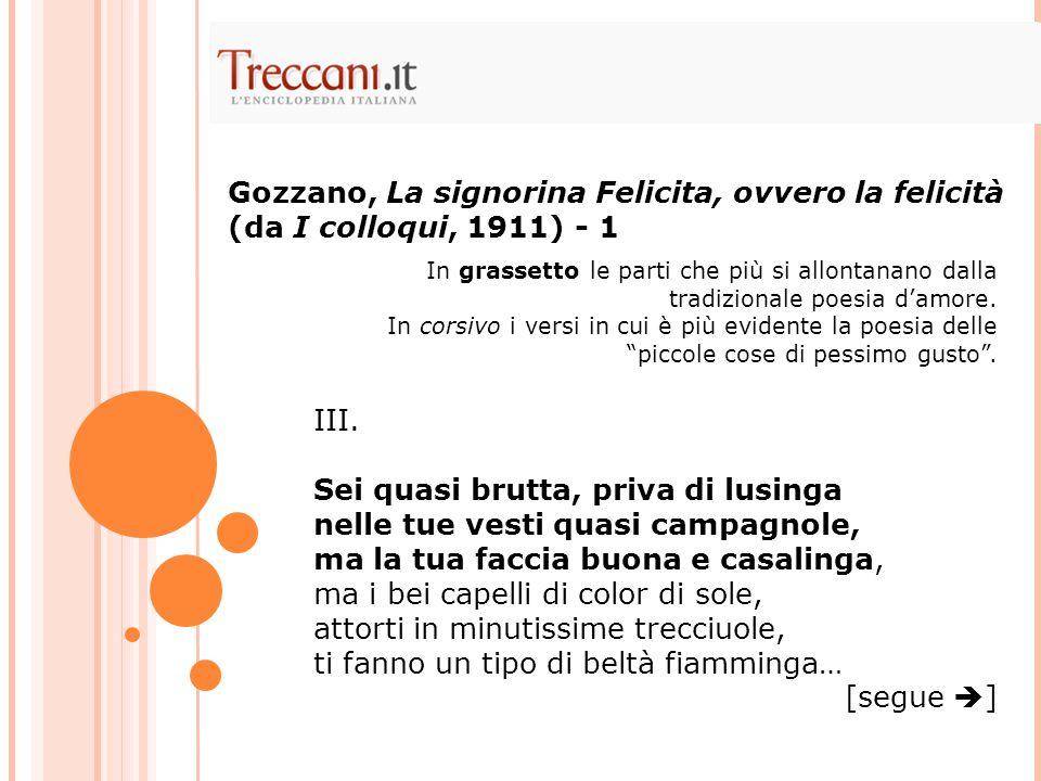 Gozzano, La signorina Felicita, ovvero la felicità (da I colloqui, 1911) - 1