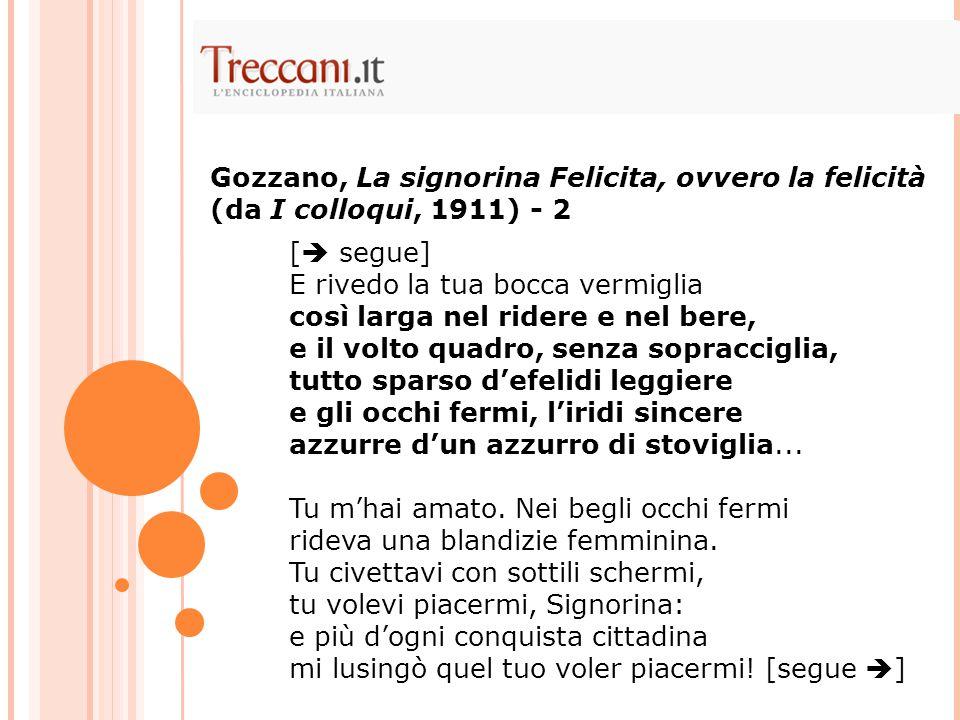 Gozzano, La signorina Felicita, ovvero la felicità (da I colloqui, 1911) - 2