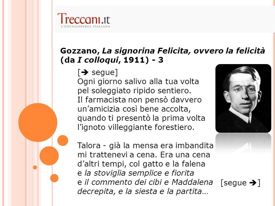 Gozzano, La signorina Felicita, ovvero la felicità (da I colloqui, 1911) - 3