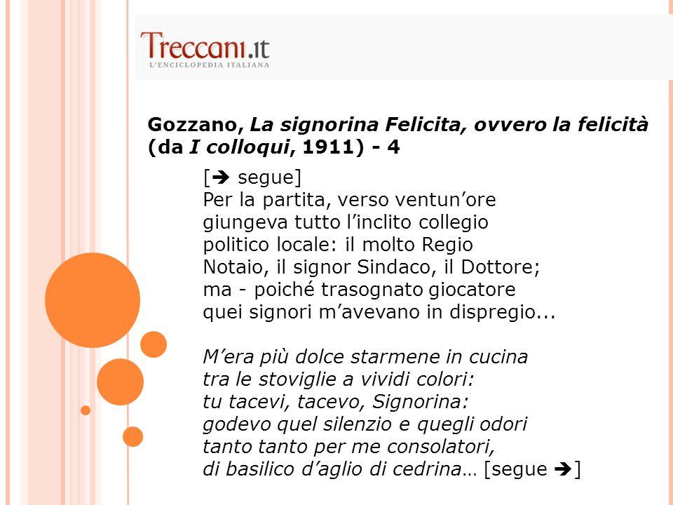 Gozzano, La signorina Felicita, ovvero la felicità (da I colloqui, 1911) - 4