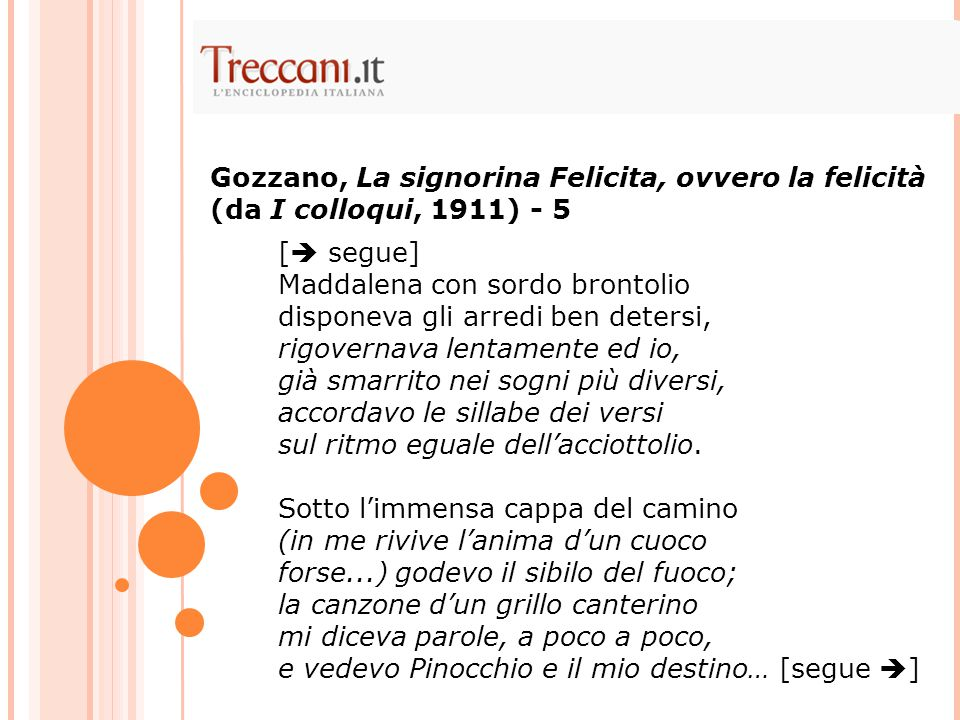 Gozzano, La signorina Felicita, ovvero la felicità (da I colloqui, 1911) - 5