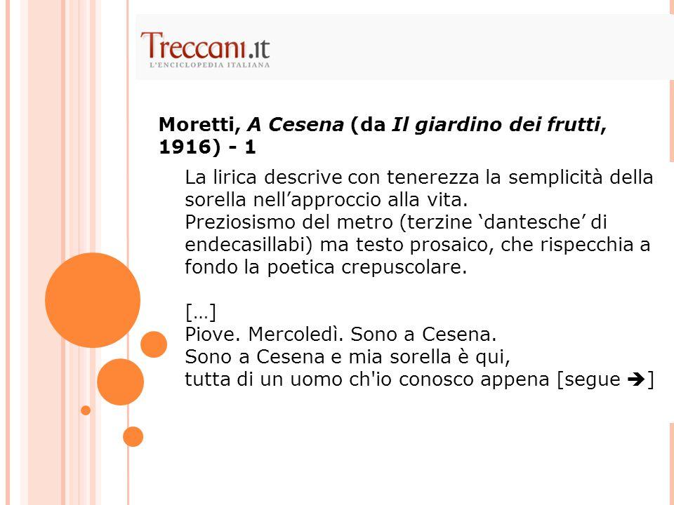 Moretti, A Cesena (da Il giardino dei frutti, 1916) - 1
